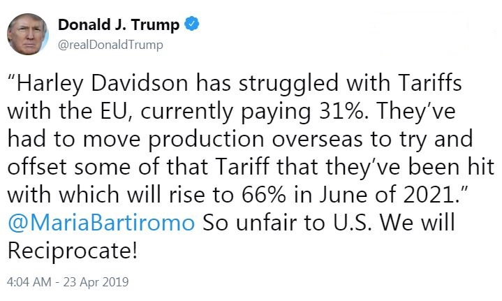 Harley Davidson (HOG) Q1 2019 earnings - President Trump tweet
